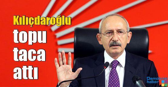 Kılıçdaroğlu topu taca attı