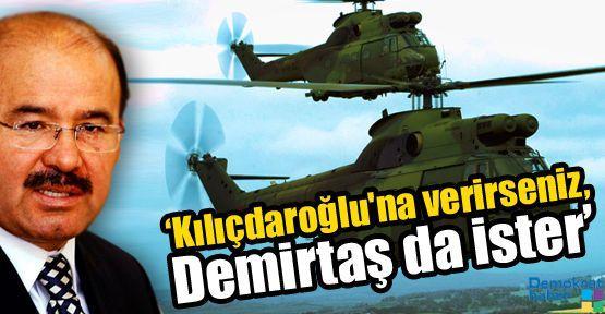 'Kılıçdaroğlu'na verirseniz, Demirtaş da ister'