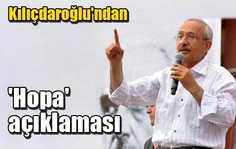 Kılıçdaroğlu'ndan 'Hopa' açıklaması
