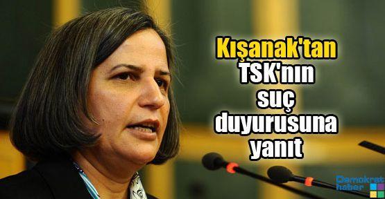Kışanak'tan TSK'nın suç duyurusuna yanıt