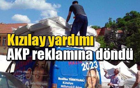Kızılay yardımı AKP reklamına döndü