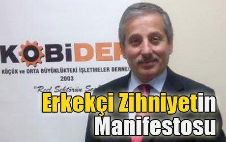 """KOBİDER Başkanı'ndan """"Erkekçi Manifesto"""""""