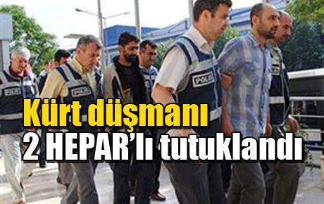 2 HEPAR'lı tutuklandı
