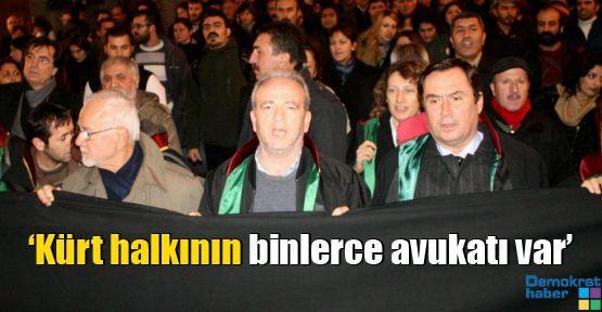'Kürt halkının binlerce avukatı var'