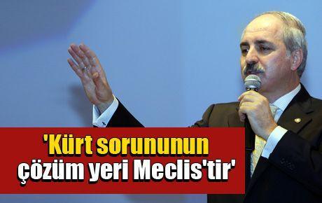 'Kürt sorununun çözüm yeri Meclis'tir'