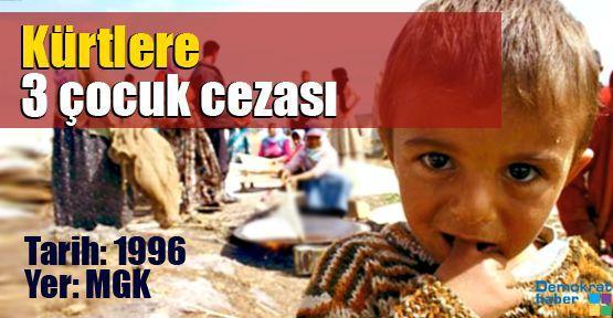 Kürtlere 3 çocuk cezası