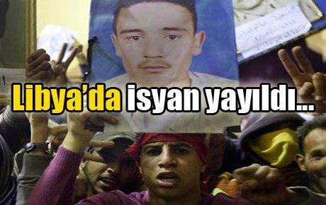 Libya'da isyan yayıldı...