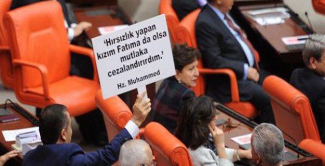 Meclis'te Hz. Muhammed pankartı: Hırsızlık yapan kızım Fatıma da olsa cezalandırırım