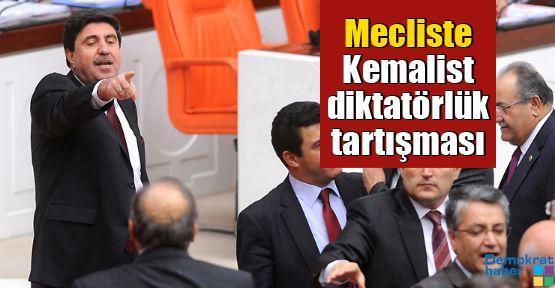 Mecliste Kemalist diktatörlük tartışması