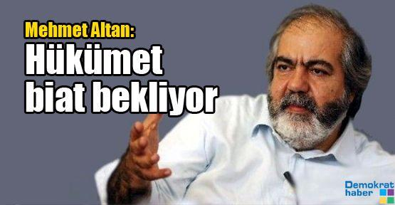 Mehmet Altan: Hükümet biat bekliyor