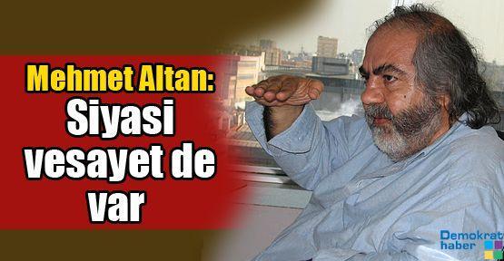 Mehmet Altan: Siyasi vesayet de var