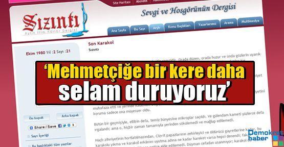 'Mehmetçiğe bir kere daha selam duruyoruz'