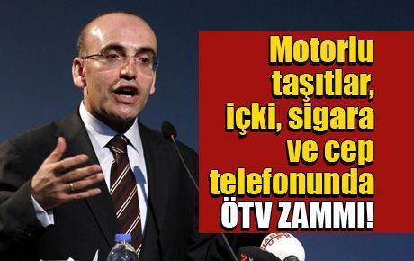 Motorlu taşıtlar, içki, sigara ve cep telefonunda ÖTV ZAMMI!