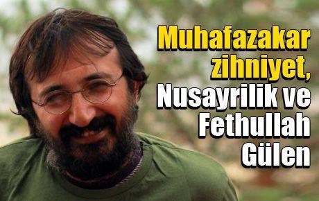Muhafazakar zihniyet, Nusayrilik ve Fethullah Gülen