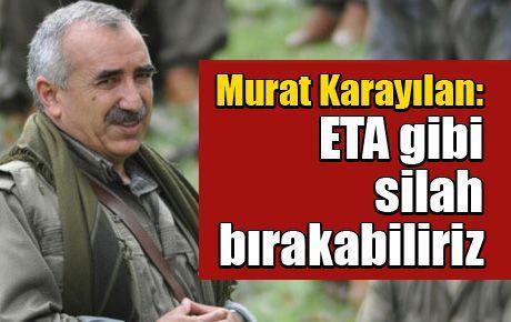 Murat Karayılan: ETA gibi silah bırakabiliriz