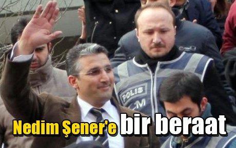 Nedim Şener'e bir beraat