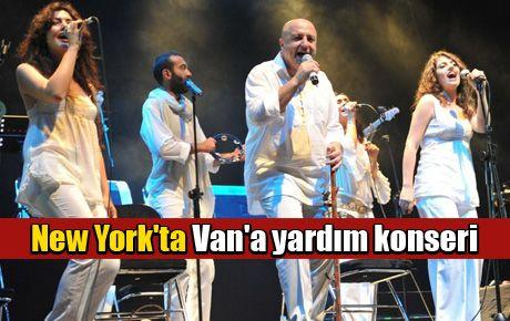 New York'ta Van'a yardım konseri