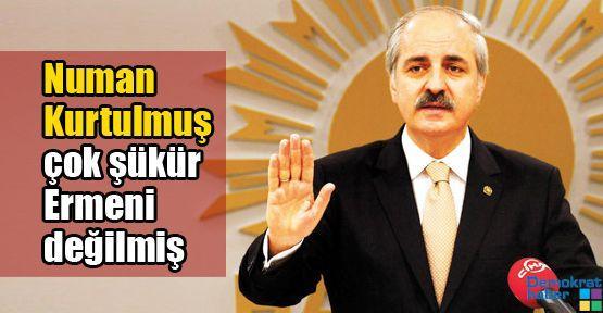 'Hepimiz Ermeni falan değiliz, çok şükür hepimiz Müslümanız'