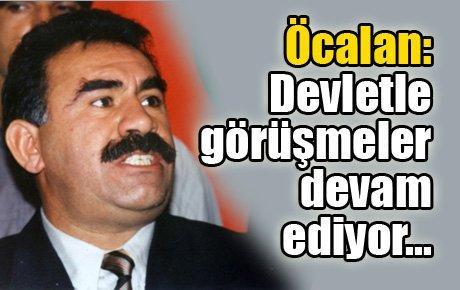 Öcalan: Devlet heyetiyle görüşmeler devam ediyor