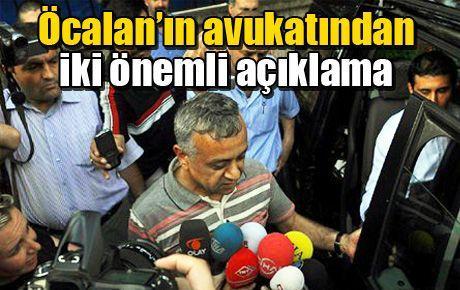 Öcalan'ın avukatından iki önemli açıklama