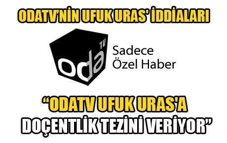 """""""ODATV UFUK URAS'A DOÇENTLİK TEZİNİ VERİYOR"""""""