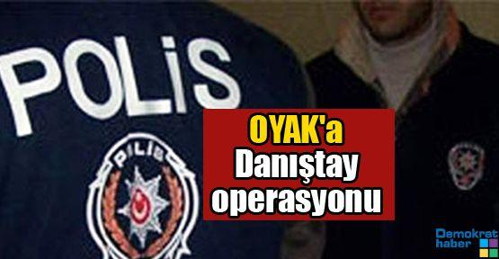 OYAK'a Danıştay operasyonu