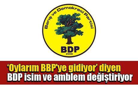 'Oylarım BBP'ye gidiyor' diyen BDP isim ve amblem değiştiriyor