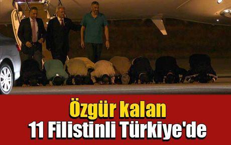 Özgür kalan 11 Filistinli Türkiye'de