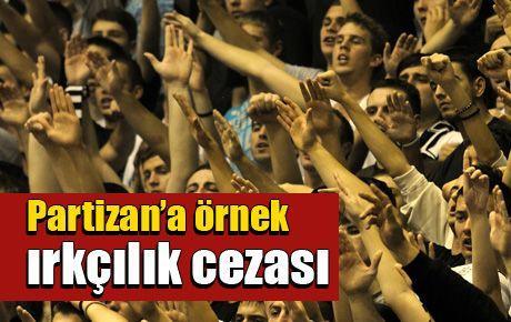 Partizan'a örnek ırkçılık cezası