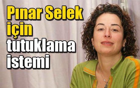 Pınar Selek için tutuklama istemi