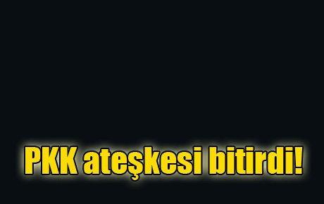 PKK ateşkesi bitirdi!