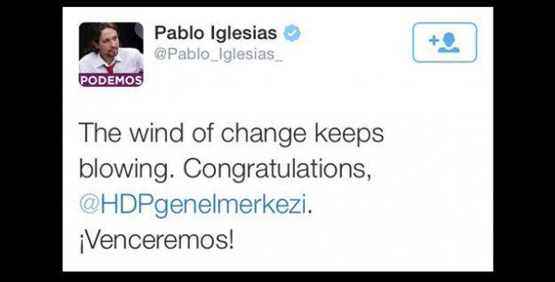 Podemos'un lideri: Değişim rüzgarı esmeye devam ediyor; tebrikler HDP!