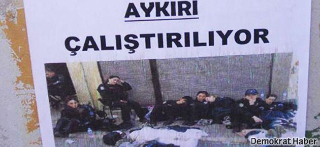 Polisten 'izinsiz' afiş yorumu: Doğru yazmışlar