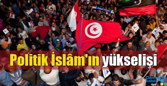 Politik İslam'ın yükselişi