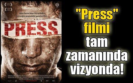 """Press"" filmi tam zamanında vizyonda!"