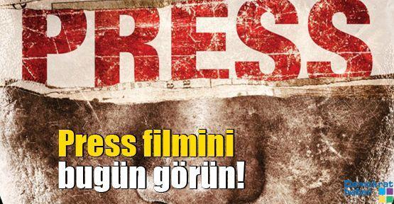 Press filmini bugün görün!