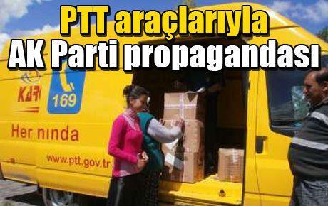 PTT araçlarıyla AK Parti propagandası