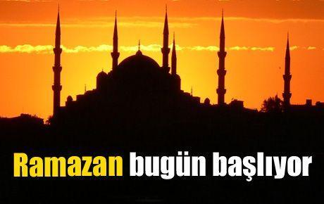 Ramazan bugün başlıyor