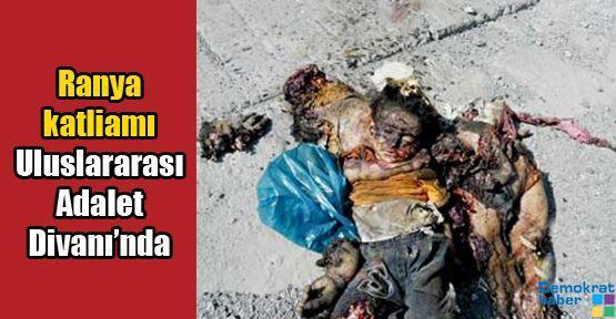 Ranya katliamı Uluslararası Adalet Divanı'nda