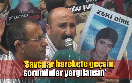 'Savcılar harekete geçsin, sorumlular yargılansın'
