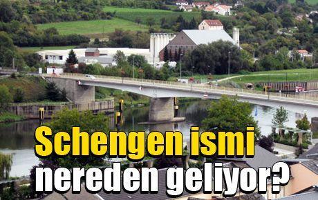 Schengen ismi nereden geliyor?