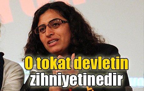 Sebahat Tuncel: O tokat devletin zihniyetinedir