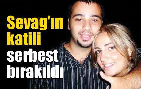 Sevag'ın katili serbest bırakıldı