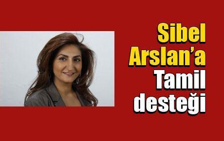 Sibel Arslan'a Tamil desteği