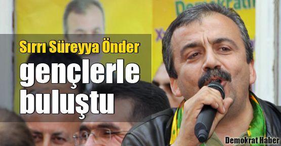 Sırrı Süreyya Önder gençlerle buluştu