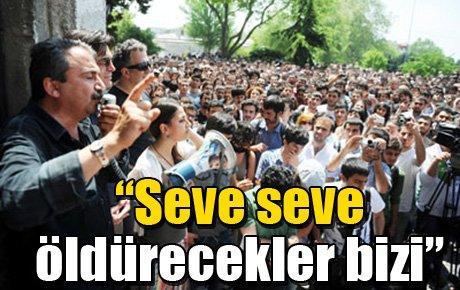 """Sırrı Süreyya Önder: """"Seve seve öldürecekler bizi"""""""