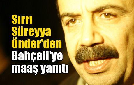 Sırrı Süreyya Önder'den Bahçeli'ye maaş yanıtı