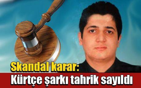 Skandal karar: Kürtçe şarkı tahrik sayıldı
