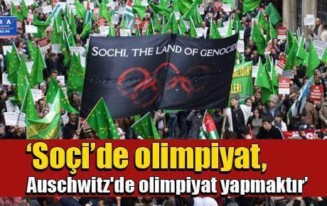 'Soçi'de olimpiyat, Auschwitz'de olimpiyat yapmaktır'