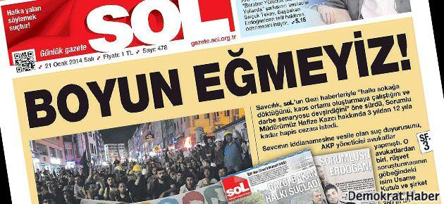 Sol'un Gezi haberlerine hapis istemi